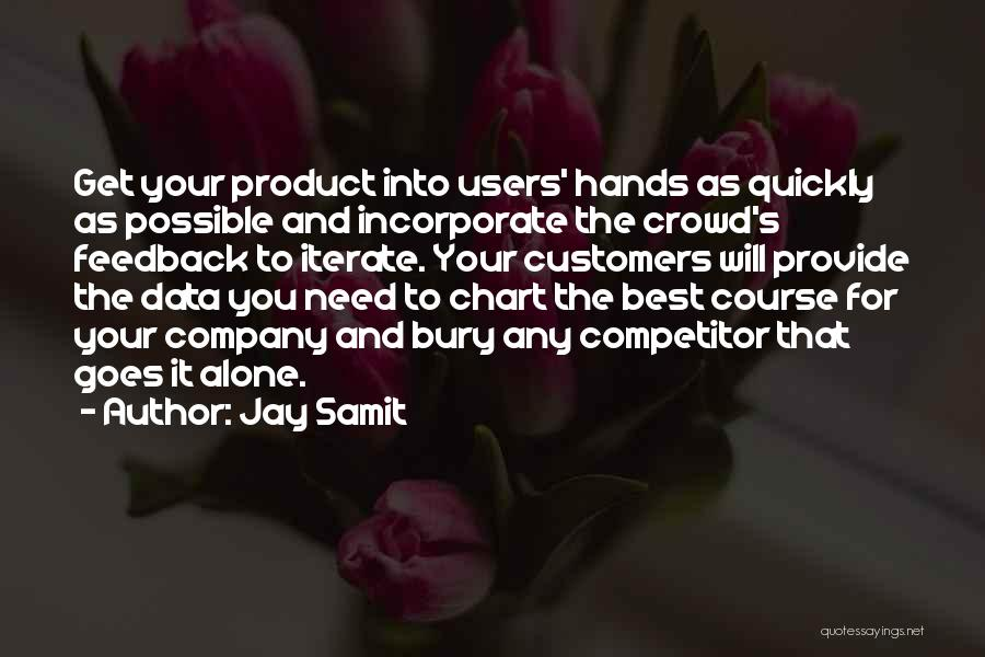 Best Data Quotes By Jay Samit