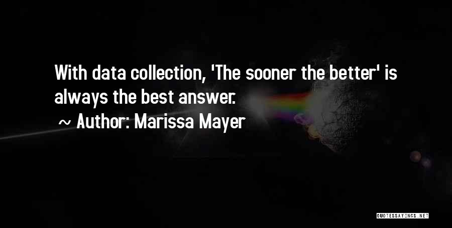 Best Data Quotes By Marissa Mayer