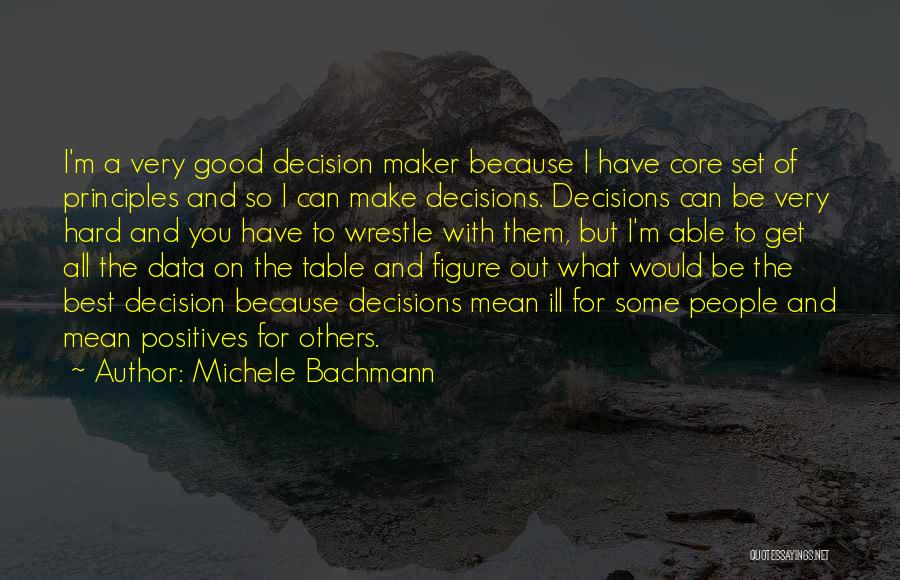 Best Data Quotes By Michele Bachmann