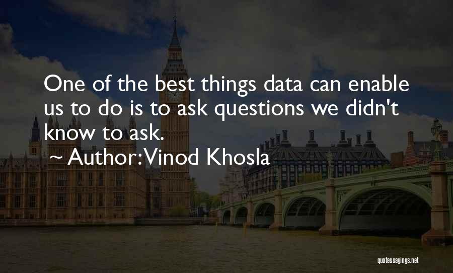 Best Data Quotes By Vinod Khosla