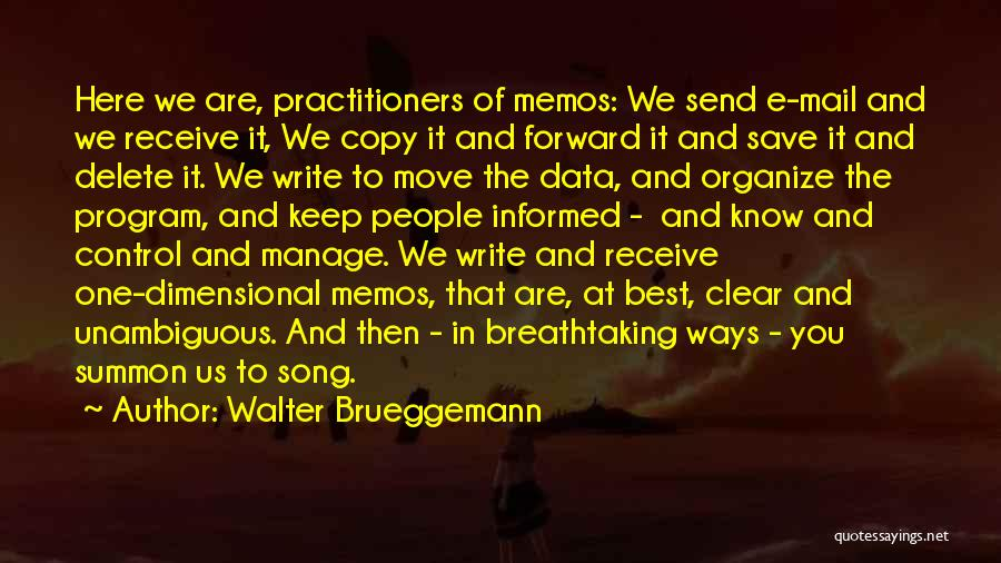 Best Data Quotes By Walter Brueggemann