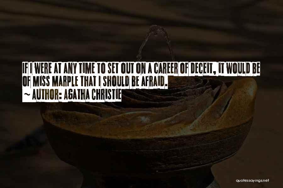 Best Deceit Quotes By Agatha Christie