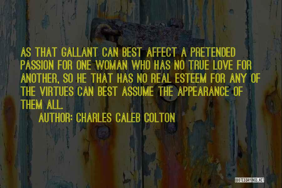 Best Deceit Quotes By Charles Caleb Colton