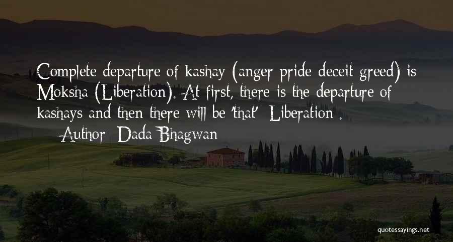 Best Deceit Quotes By Dada Bhagwan