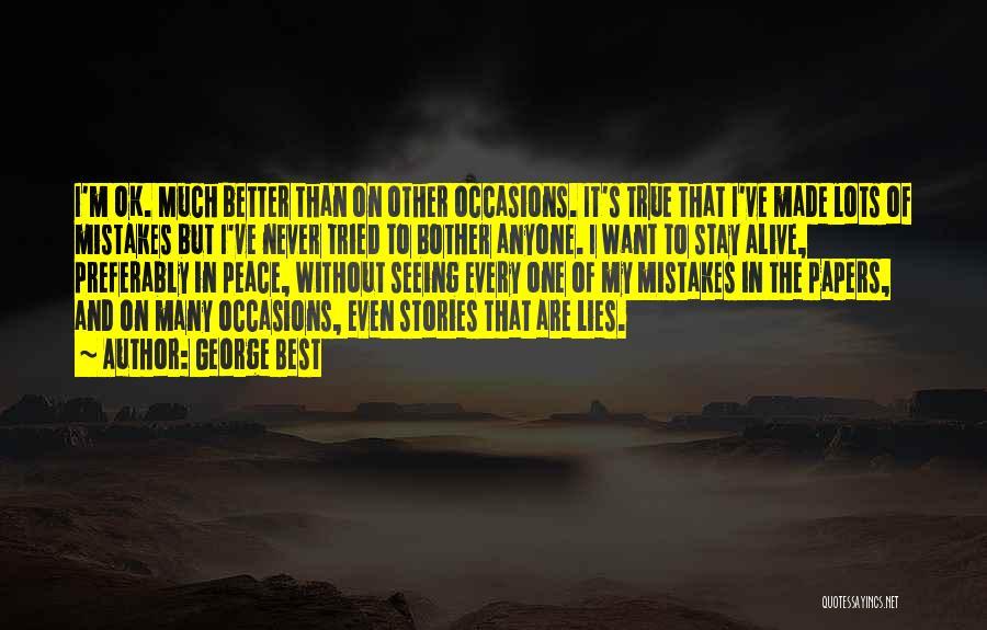 Best Deceit Quotes By George Best