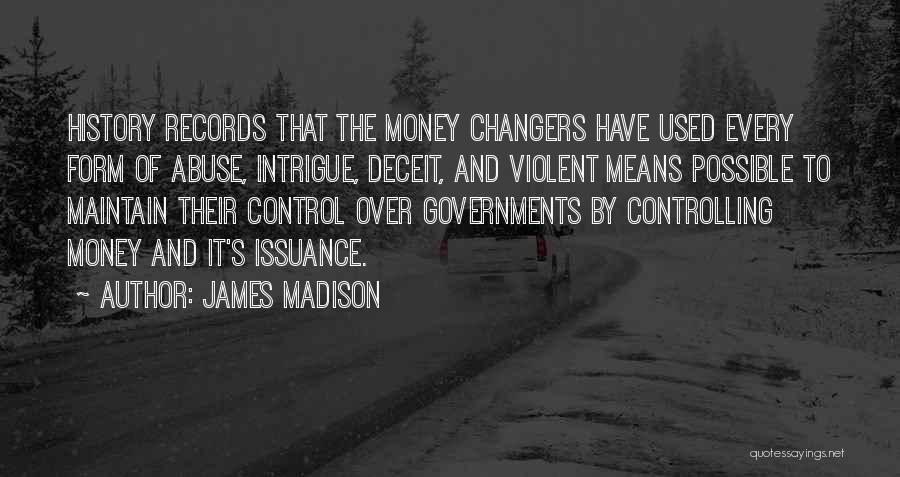 Best Deceit Quotes By James Madison