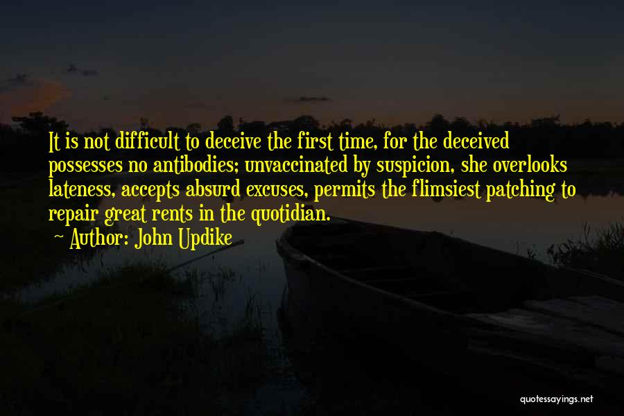 Best Deceit Quotes By John Updike