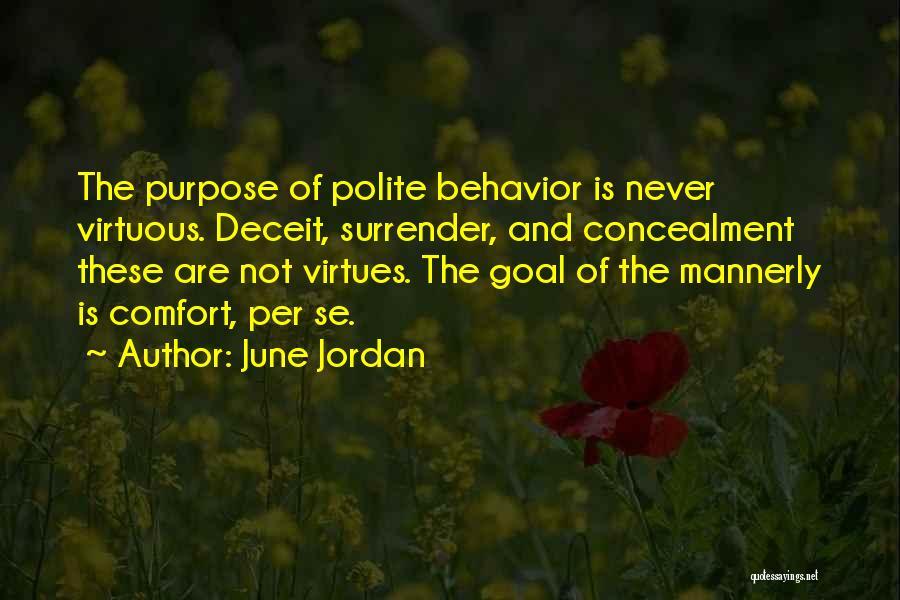 Best Deceit Quotes By June Jordan