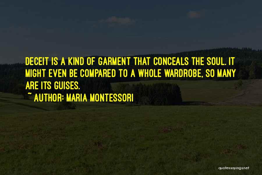 Best Deceit Quotes By Maria Montessori