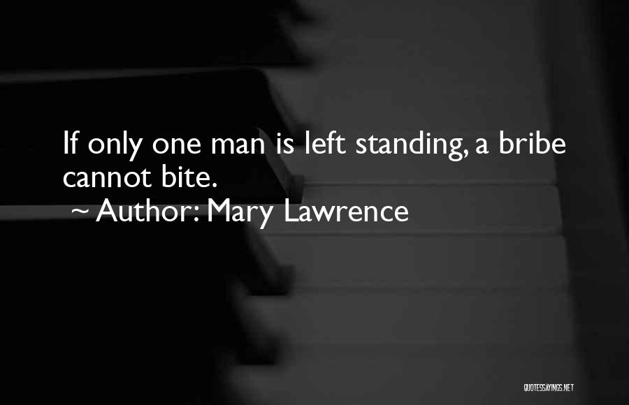 Best Deceit Quotes By Mary Lawrence