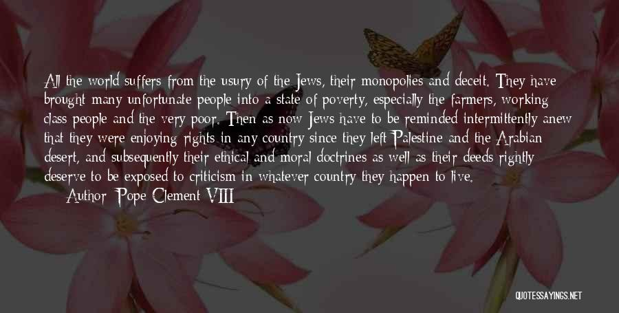 Best Deceit Quotes By Pope Clement VIII