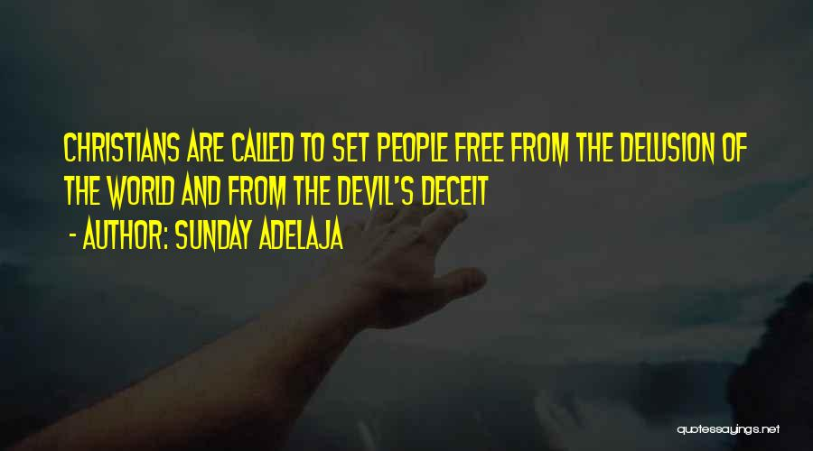 Best Deceit Quotes By Sunday Adelaja