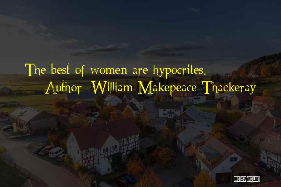Best Deceit Quotes By William Makepeace Thackeray