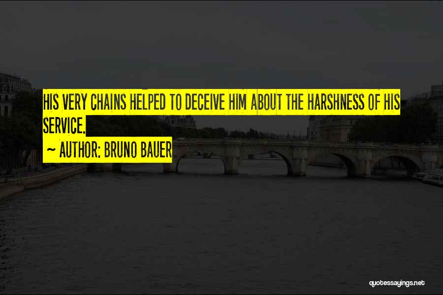 Best Deceive Quotes By Bruno Bauer