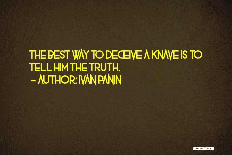 Best Deceive Quotes By Ivan Panin