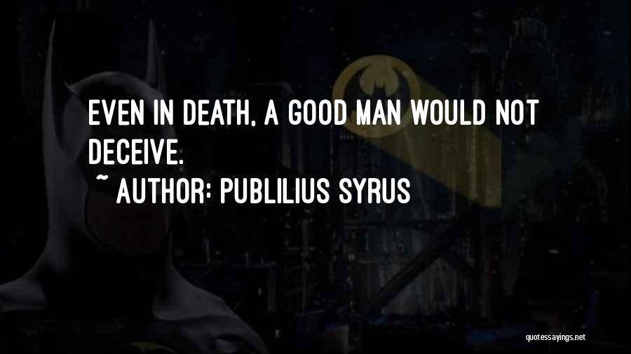 Best Deceive Quotes By Publilius Syrus