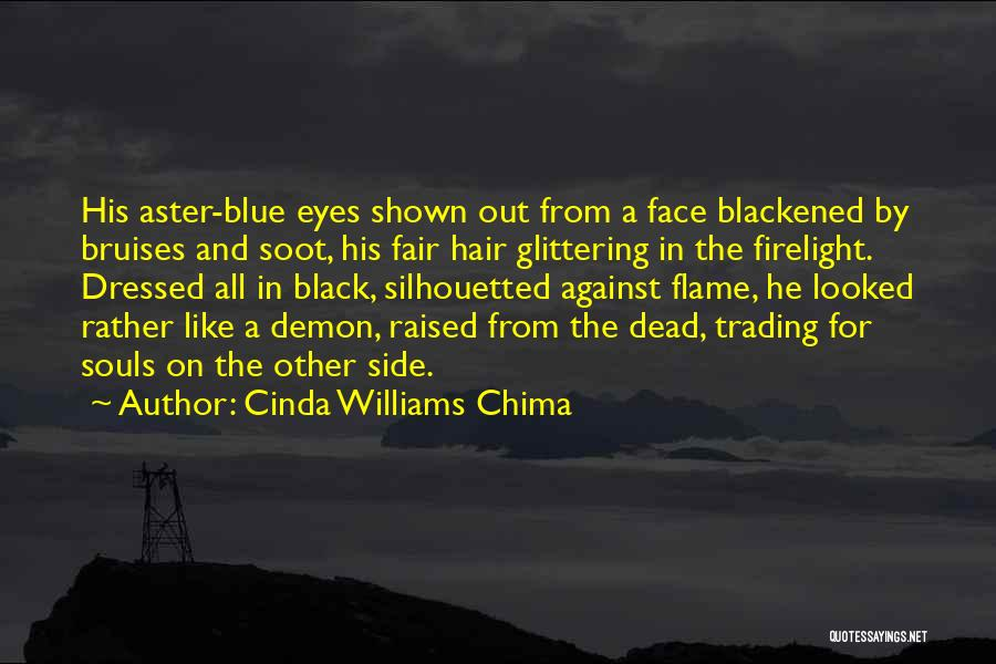 Best Demon's Souls Quotes By Cinda Williams Chima