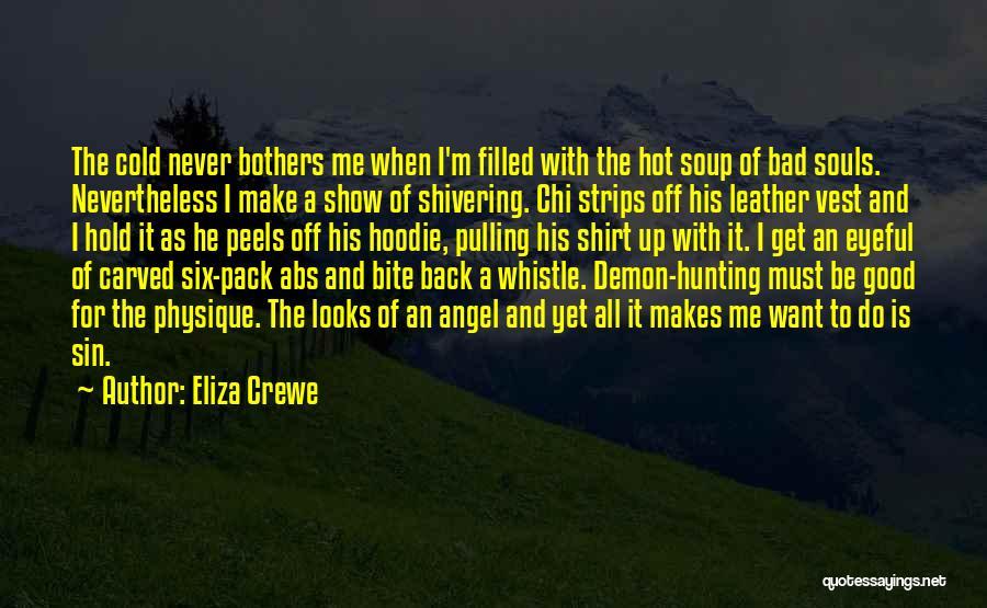 Best Demon's Souls Quotes By Eliza Crewe