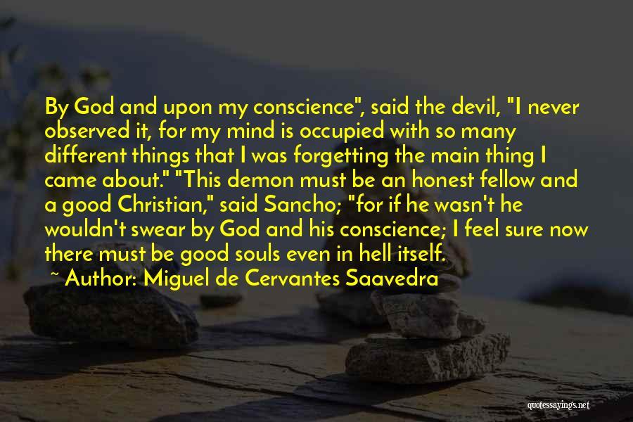 Best Demon's Souls Quotes By Miguel De Cervantes Saavedra
