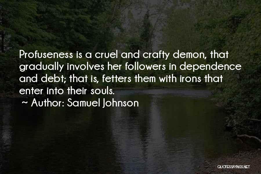 Best Demon's Souls Quotes By Samuel Johnson