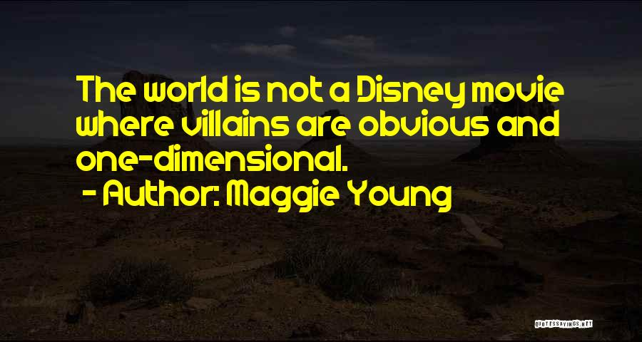Best Disney Villains Quotes By Maggie Young