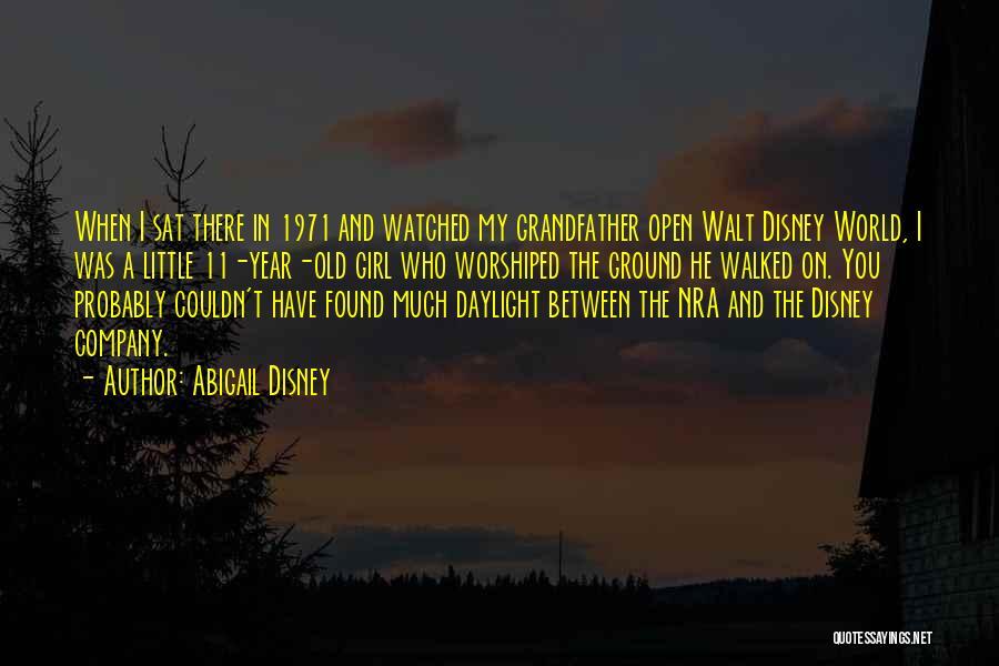 Best Disney World Quotes By Abigail Disney