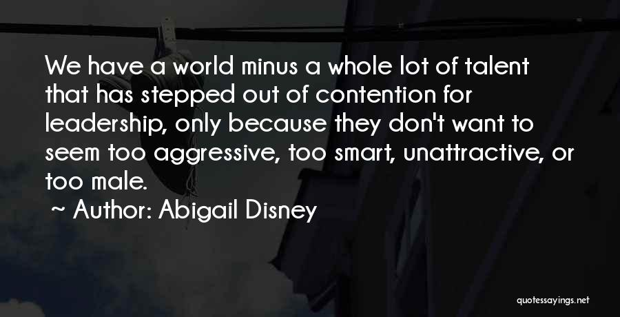 Best Disney World Quotes By Abigail Disney