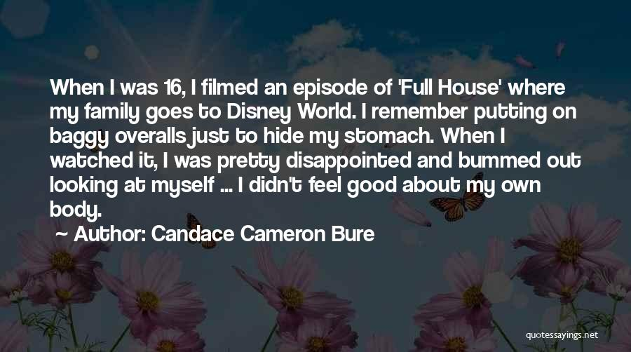Best Disney World Quotes By Candace Cameron Bure