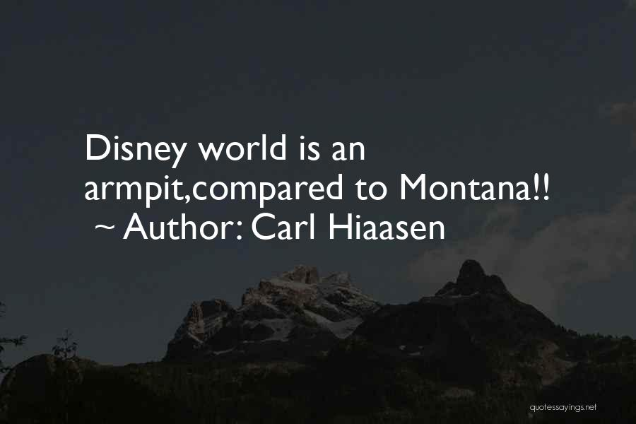 Best Disney World Quotes By Carl Hiaasen