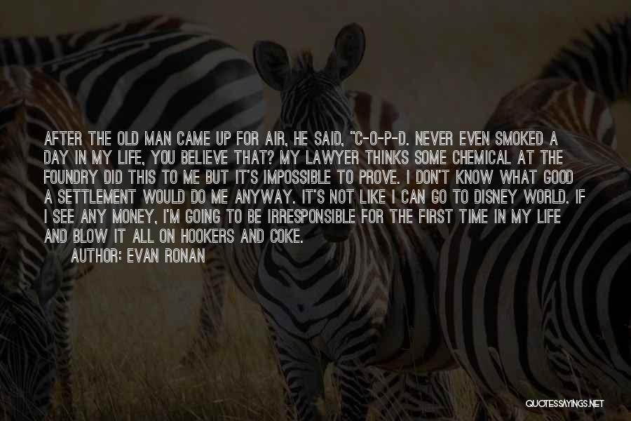 Best Disney World Quotes By Evan Ronan