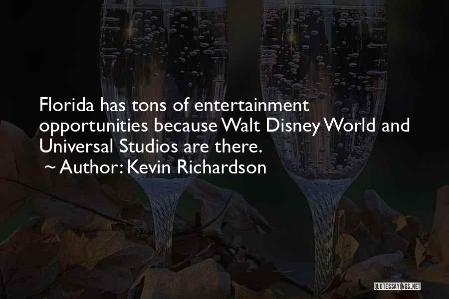 Best Disney World Quotes By Kevin Richardson