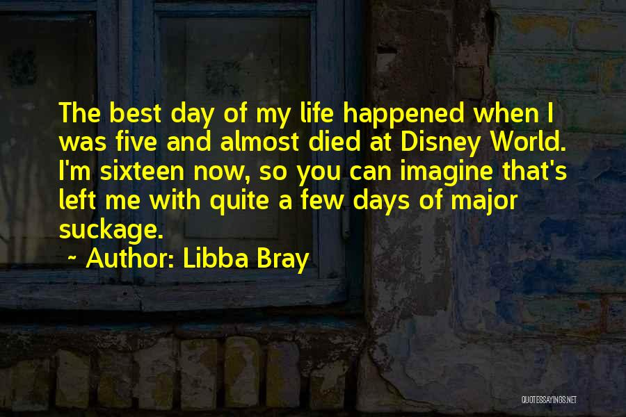 Best Disney World Quotes By Libba Bray