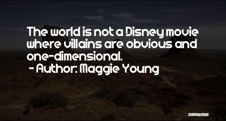 Best Disney World Quotes By Maggie Young
