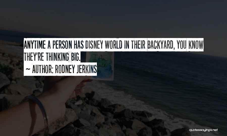 Best Disney World Quotes By Rodney Jerkins