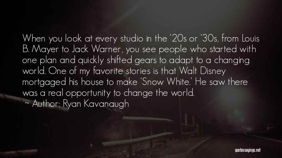 Best Disney World Quotes By Ryan Kavanaugh