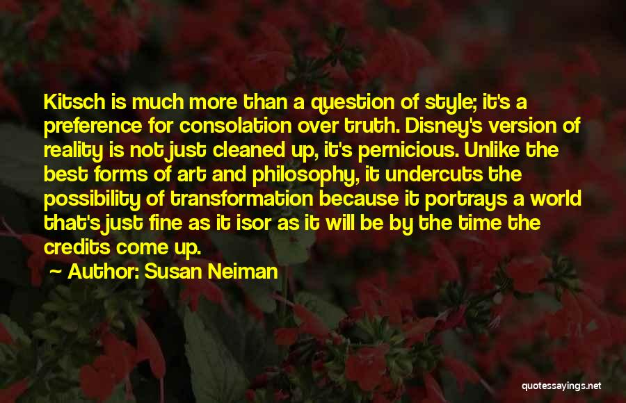 Best Disney World Quotes By Susan Neiman
