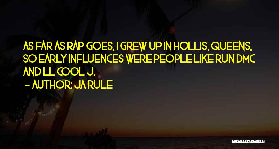 Best Dmc Quotes By Ja Rule