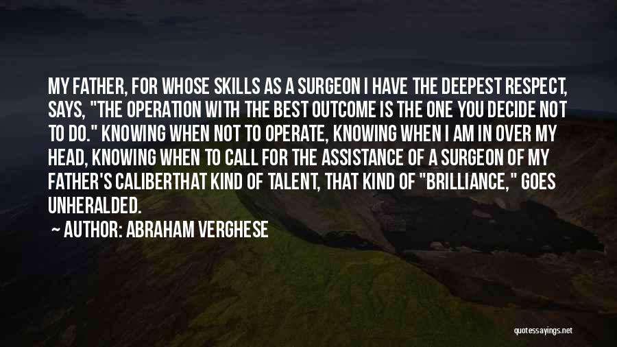 Best Doctors Quotes By Abraham Verghese