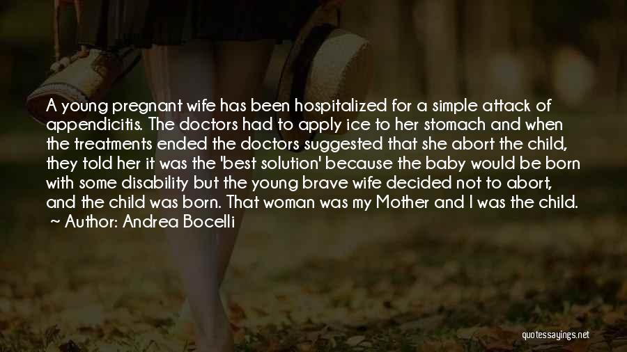 Best Doctors Quotes By Andrea Bocelli