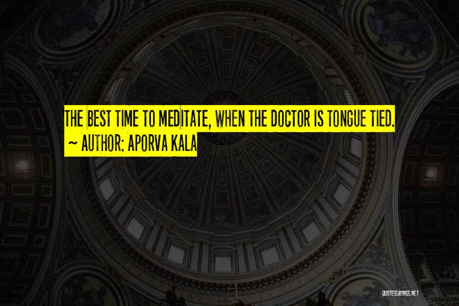 Best Doctors Quotes By Aporva Kala
