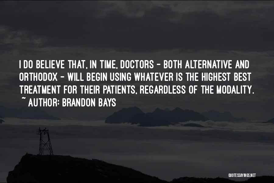 Best Doctors Quotes By Brandon Bays