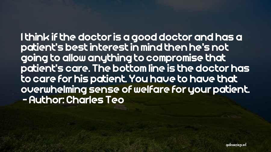 Best Doctors Quotes By Charles Teo