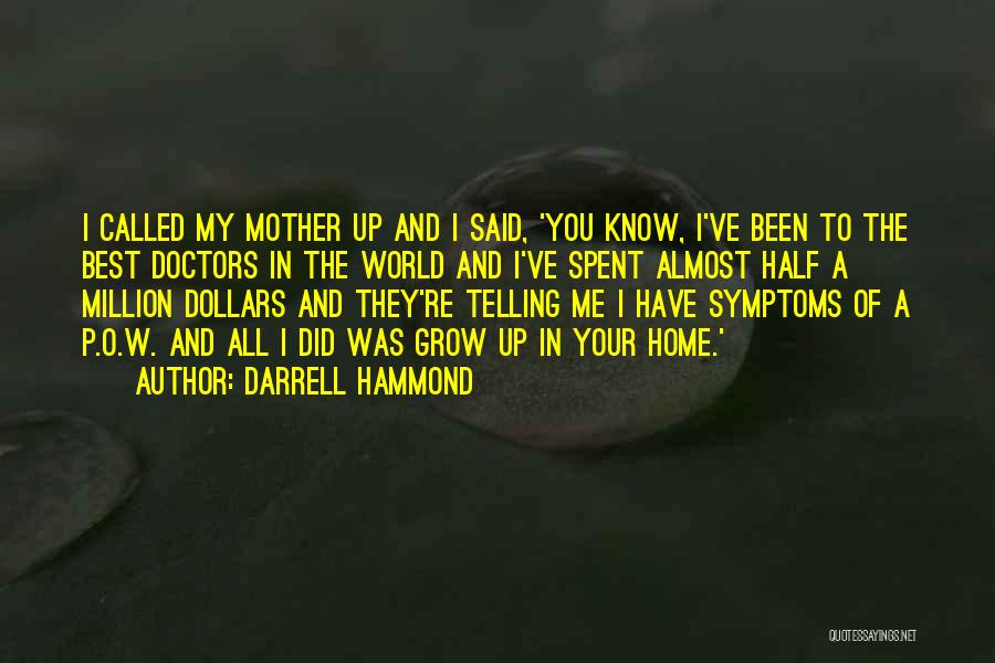 Best Doctors Quotes By Darrell Hammond