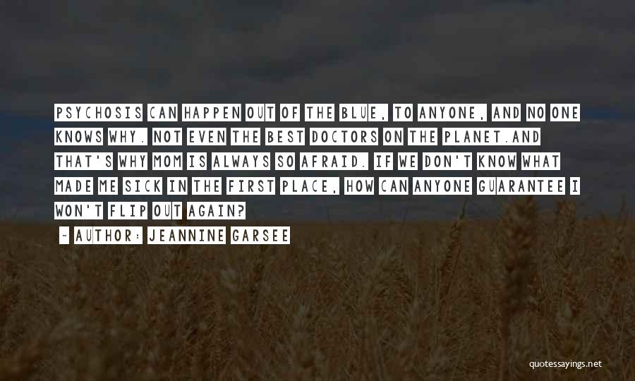 Best Doctors Quotes By Jeannine Garsee