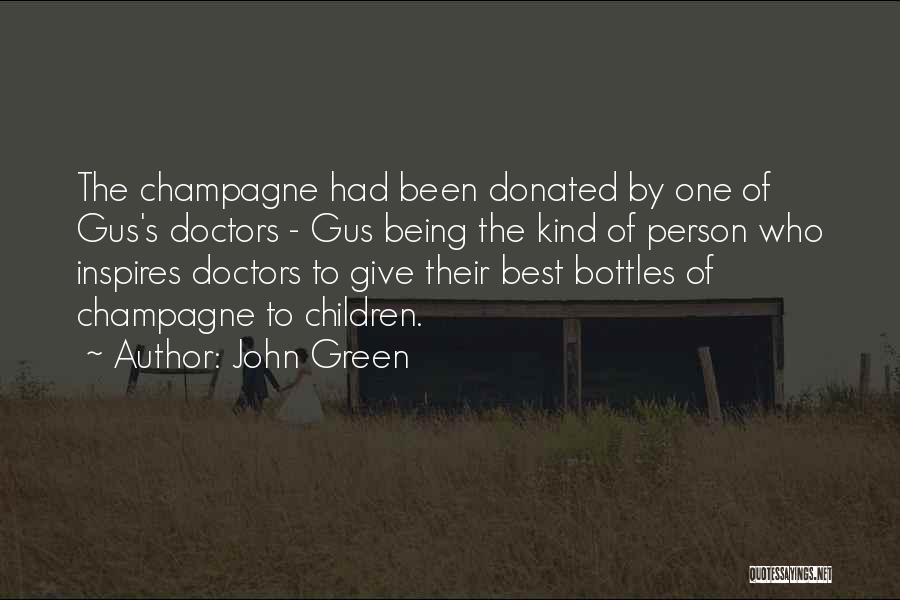 Best Doctors Quotes By John Green