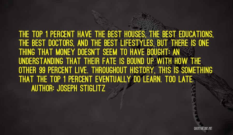 Best Doctors Quotes By Joseph Stiglitz