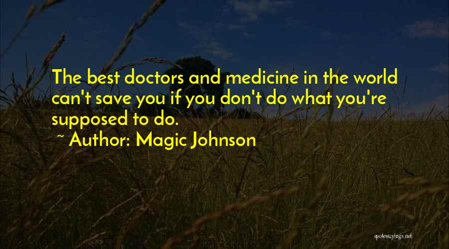 Best Doctors Quotes By Magic Johnson