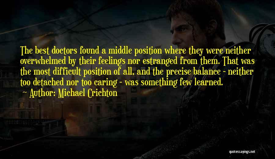 Best Doctors Quotes By Michael Crichton