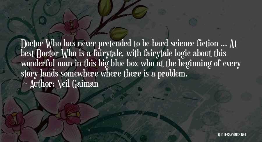 Best Doctors Quotes By Neil Gaiman