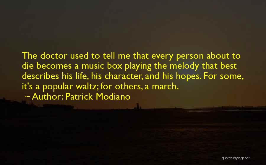 Best Doctors Quotes By Patrick Modiano